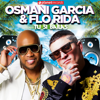 Osmani Garcia & Flo Rida - Tu Si Bailas (Latin Version) artwork