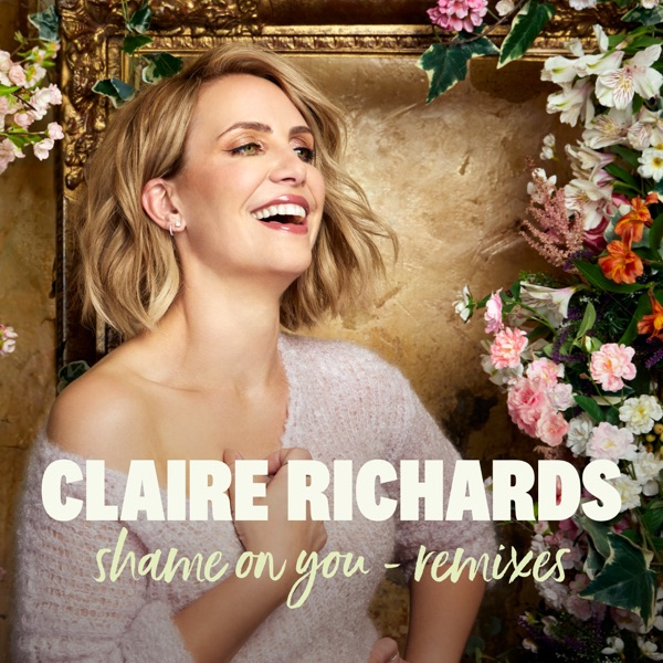 Claire Richards - Shame On You (Club Junkies Mix)