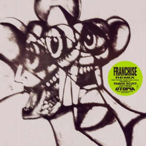 Travis Scott - FRANCHISE (REMIX)