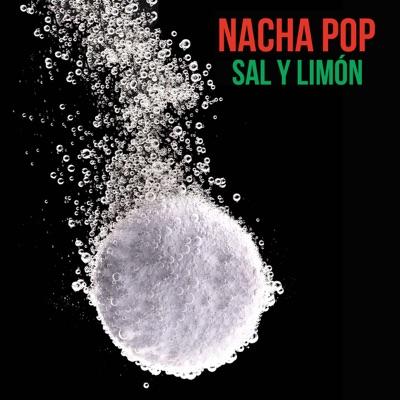 Sal y Limón - Single - Nacha Pop