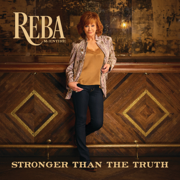 Stronger Than the Truth - Reba McEntire - Reba McEntire