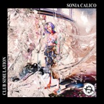 Sonia Calico - Club Simulation