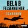 Bela B. Felsenheimer - Scharnow