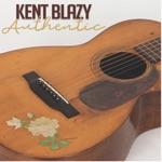 Kent Blazy - Lies, Lies, Lies