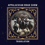Appalachian Road Show - 99 Years and One Dark Day