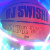 Nothing But Net  EP - DJ Swisha