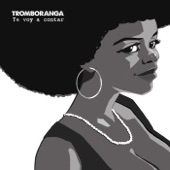 Tromboranga - La Negra Casilda