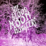The Blood Moon Howlers - Werewolf