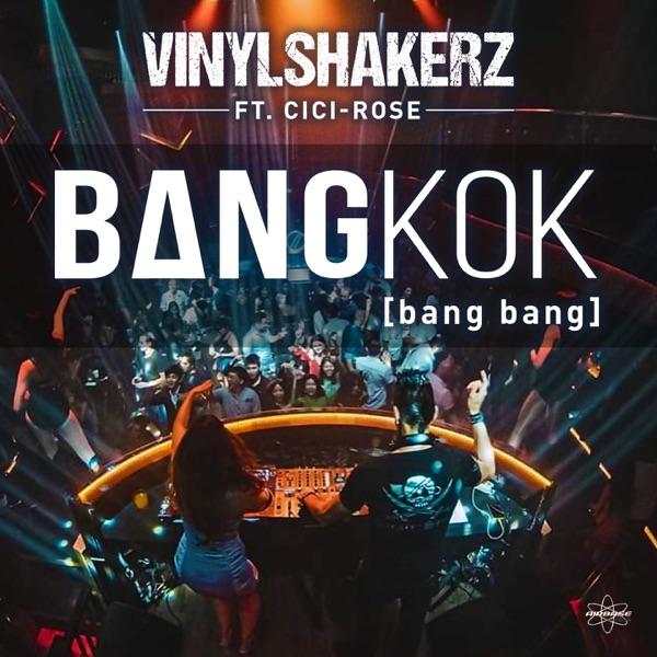 Bangkok (Bang Bang) [feat. Cici Rose] - EP