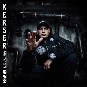 Kerser - Roll the Dice