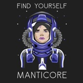 Find Yourself - Manticore (feat. Isaac Wilson)