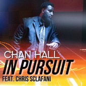Chan Hall;Chris Sclafani - In Pursuit (feat. Chris Sclafani)