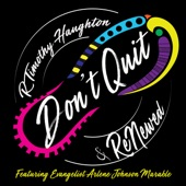 Don't Quit (feat. Evg. Arlene Johnson Marable) - Single