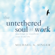 Michael A. Singer - The Untethered Soul at Work: Teachings to Transform Your Work Life (Original Recording)