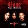 Bone Thugs-n-Harmony - Wrong vs. Right