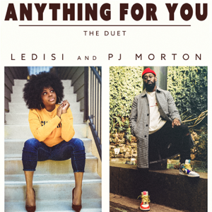 Ledisi & PJ Morton - Anything For You (The Duet)