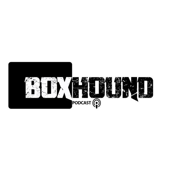 The boxhoundboxing's Podcast