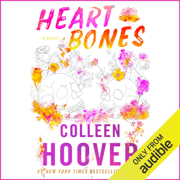 Heart Bones (Unabridged)