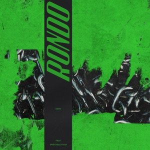 Rondo (feat. UnoTheActivist) - Single Mp3 Download