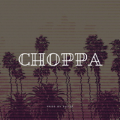 [Download] Choppa MP3