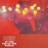 LaKesha Nugent - At the Top of the World