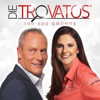100000 Gründe Single By Die Trovatos On Apple Music