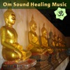 Om Sound Healing Music: Tibetan & Crystal Bowls with Deep Mantras for Yoga