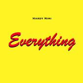 Everything - Hardy Nimi
