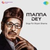 Manna Dey Sings for Shyam Sharma EP