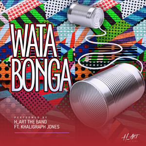 H_art the Band - Watabonga feat. Khaligraph Jones