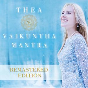 Thea Crudi - Vaikuntha Mantra (Remastered Edition)