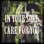 Toronto Is Broken - Care For You