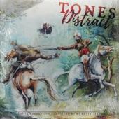 Tones - Distract