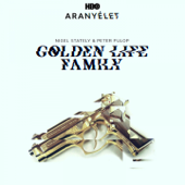 Golden Life Family (feat. Peter Fulop)