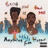 Anything Can Happen feat Meek Mill Single