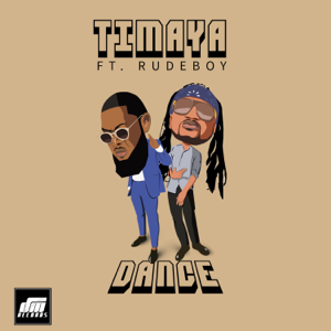 Timaya - Dance feat. Rudeboy