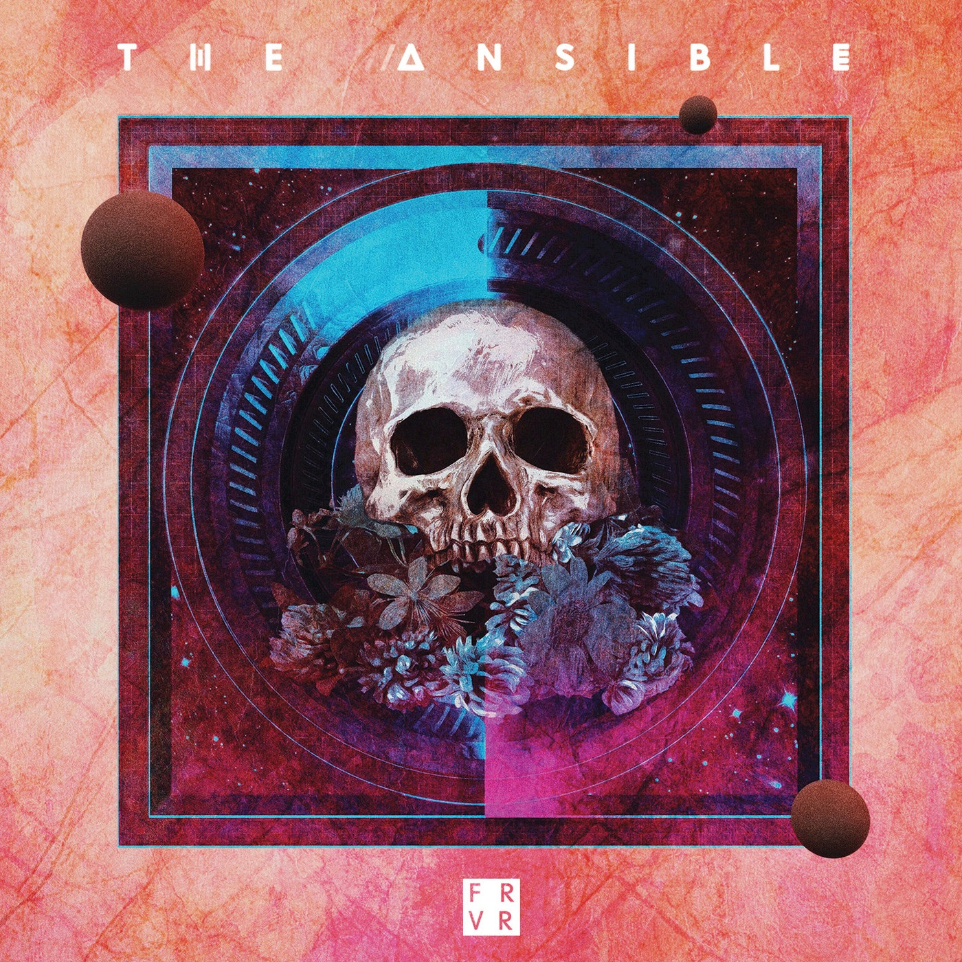 The Ansible - Forever (2019)