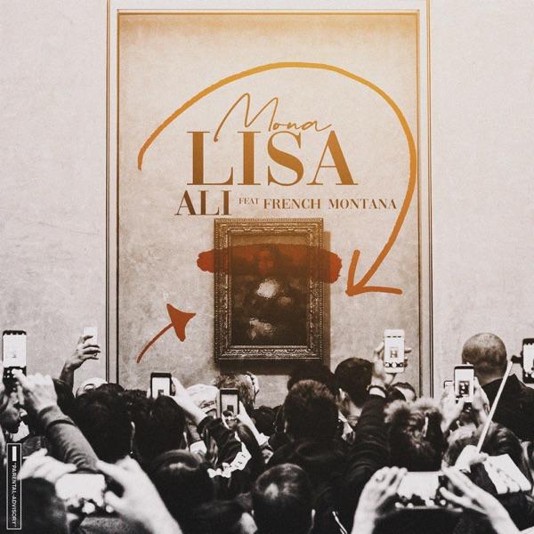Mona Lisa - Single (feat. French Montana) - Single