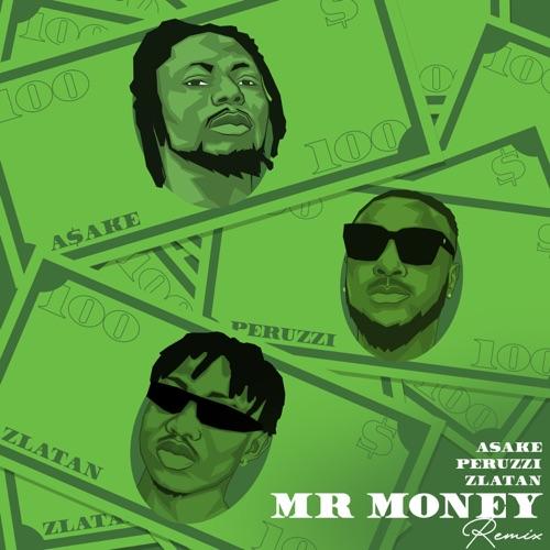 Asake - Mr Money (Remix) [feat. Zlatan & Peruzzi] Image