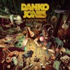 DANKO JONES - Dance Dance Dance