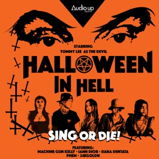 Halloween In Hell – Machine Gun Kelly & Audio Up Presents Music from: Halloween In Hell, Part. 1 – EP [iTunes Plus AAC M4A]