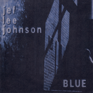 Jef Lee Johnson - Blue