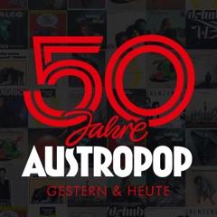 50 Jahre Austropop: Gestern & heute