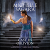 Michelle Sagara - Cast in Oblivion  artwork