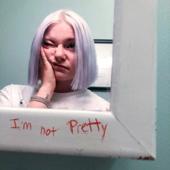 I'm not Pretty