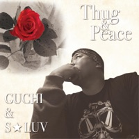 Thug & Peace (feat. Guchi & S-Luv) - Single