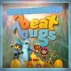 Beat Bugs Best of Seasons 1 2 Music from the Netflix Original Series
