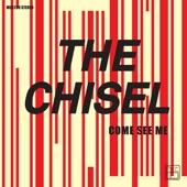 The Chisel - Not the Only One