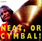 Cymbals - Cucumber!
