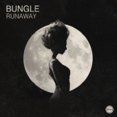 Bungle - Runaway
